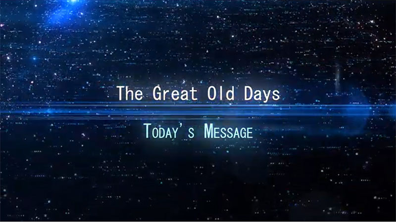 The Great Old Days Sermon