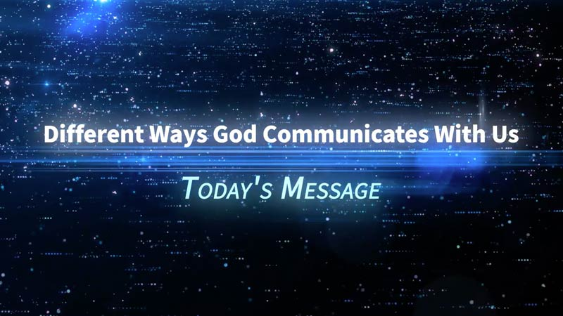 Different Ways God Communicates With Us