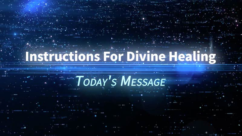Instructions For Divine Healing