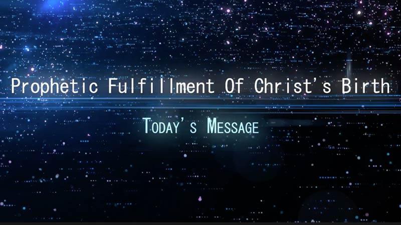Prophetic Fulfillment Of Christ's Birth
