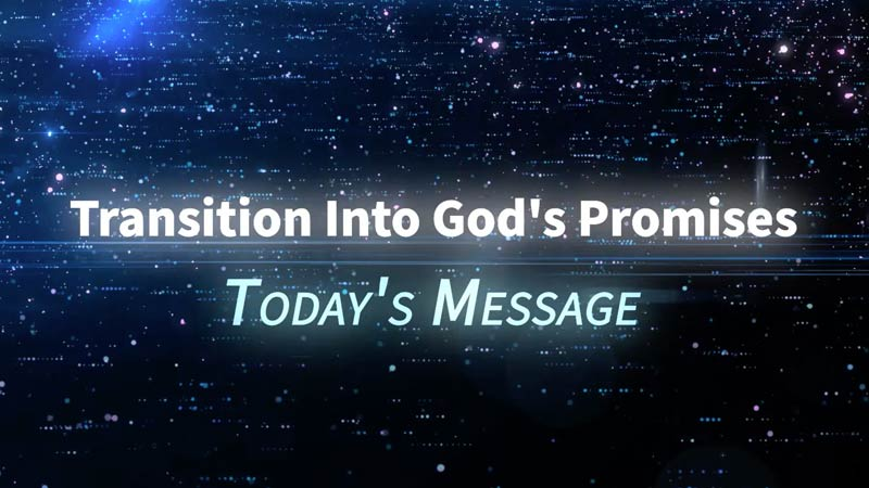Transition Into God's Promises